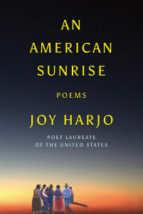 Book Cover of An American Sunrise: Poems by Joy Harjo