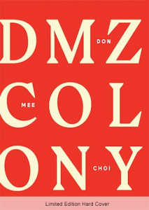 Book Cover of DMZ Colony by Don Mee Choi
