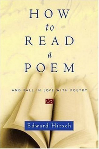 Book Cover of How to Read a Poem: And Fall in Love with Poetry by Edward Hirsch