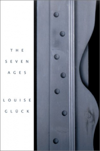 Book Cover of The Seven Ages by Louise Glück