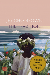 Book Cover of The Tradition By Jericho Brown