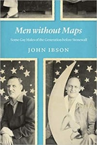 Book Cover of Men without Maps: Some Gay Males of the Generation before Stonewall