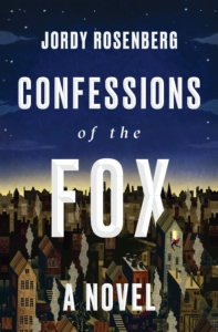 Book Cover of Confessions of the Fox: A Novel by Jordy Rosenburg